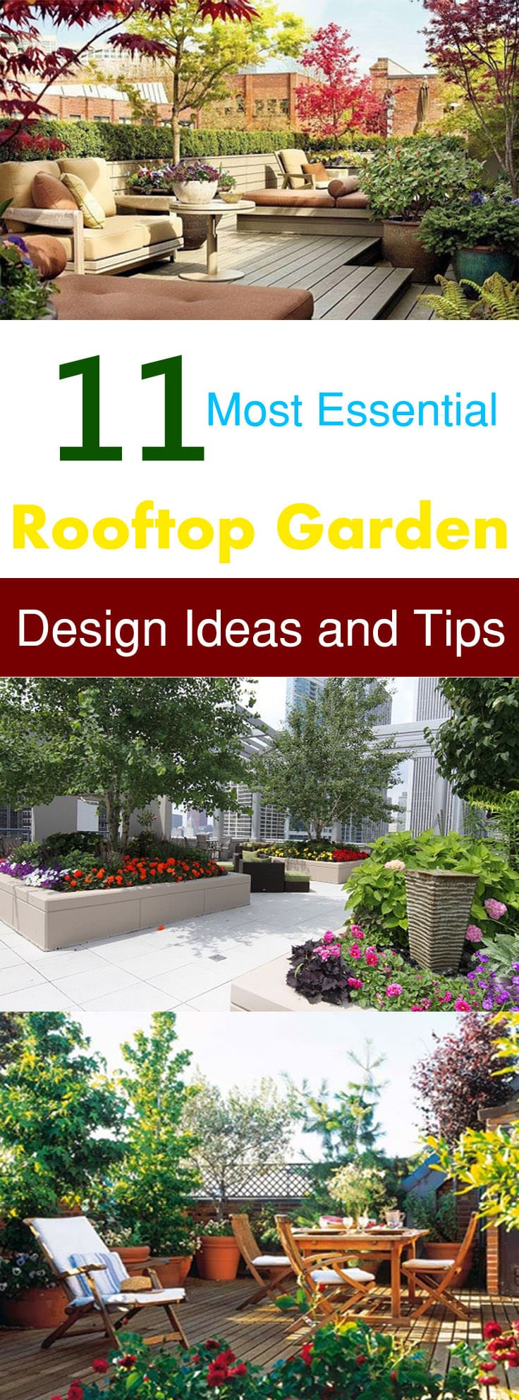 Whether you have a rooftop or you are planning to have these 11 rooftop garden design ideas and tips will help you in having the most beautiful roof terrace garden.