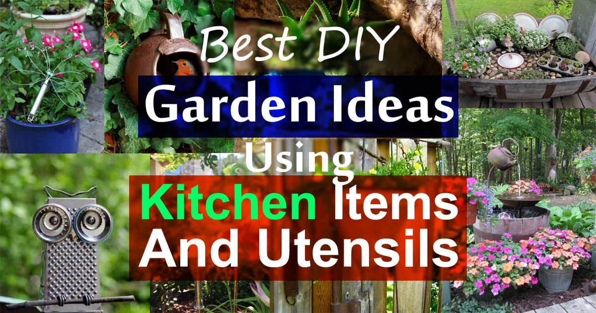19 Best DIY Garden Ideas Using Kitchen Items U0026 Utensils | Balcony Garden Web