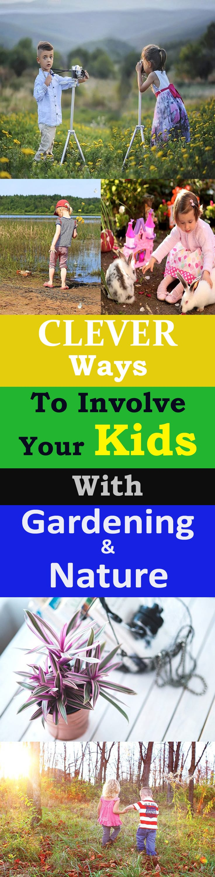 Involving kids to gardening and nature can have many benefits that you may not recognize initially. It is not difficult too if you learn and apply some of these clever tips given here.