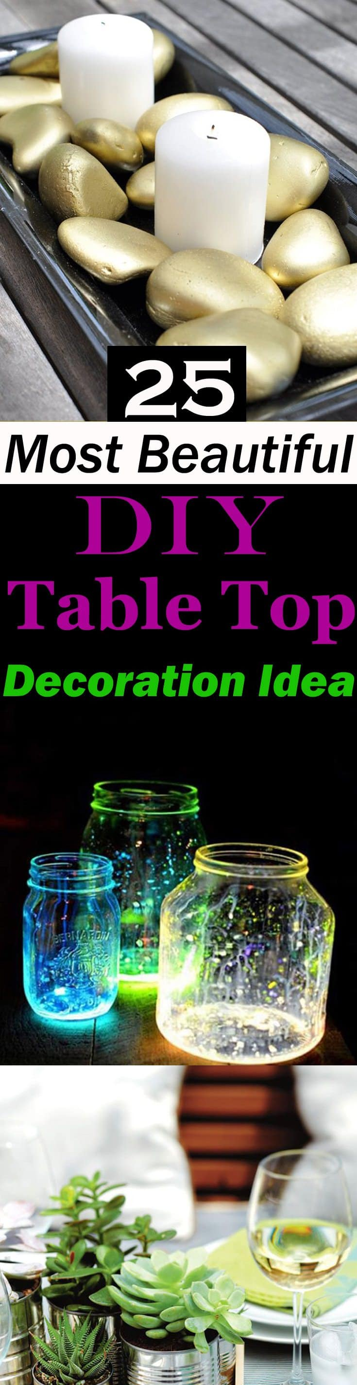 25 DIY tabletop decoration ideas that you'll love to follow. Easy and exciting, most of these centerpieces don't require many efforts!