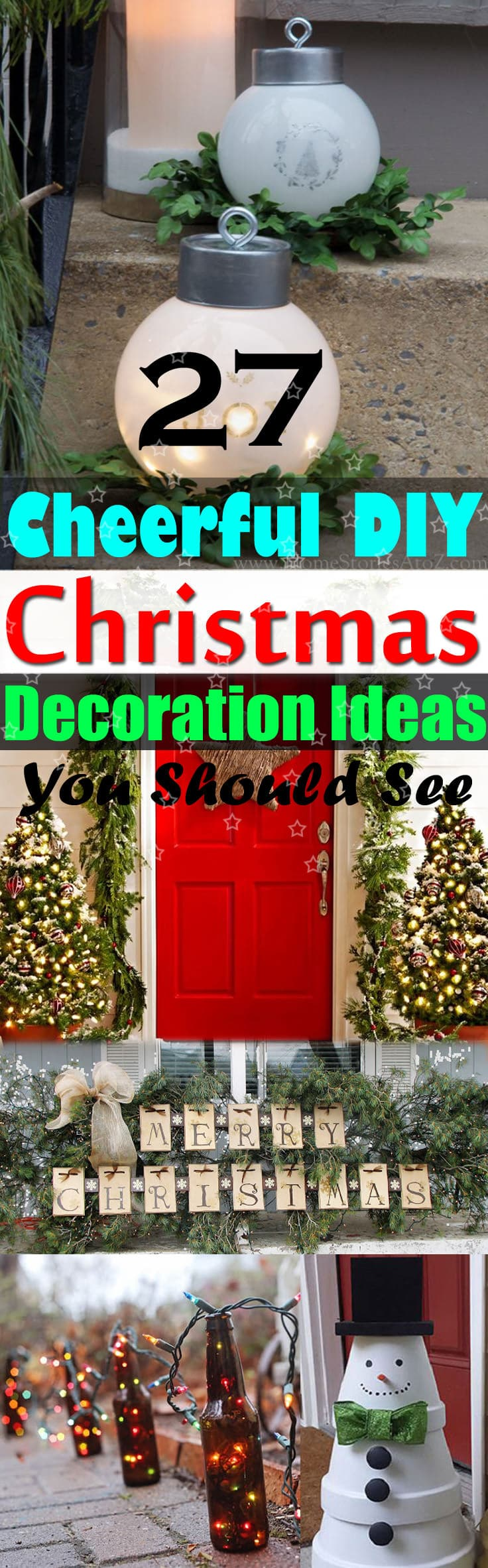 Take a look at these 27 DIY Christmas decoration ideas. They are cheap, easy and fun and following them can make your festive season special!