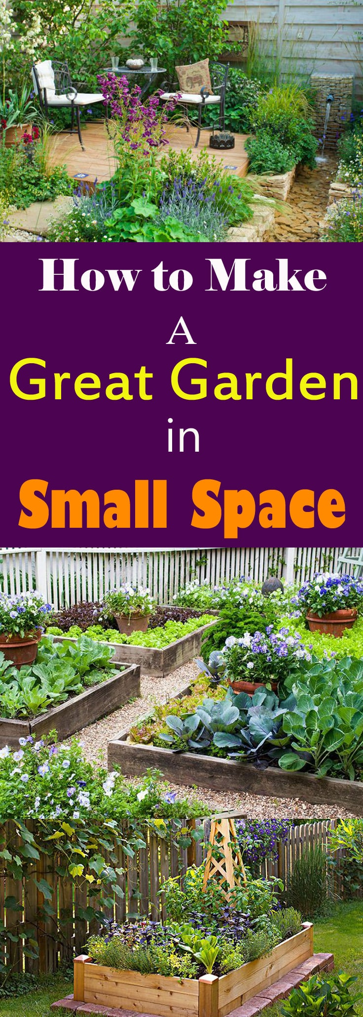 You don't need a big yard to have a great garden, it is even possible in smallest of space. Take a look!