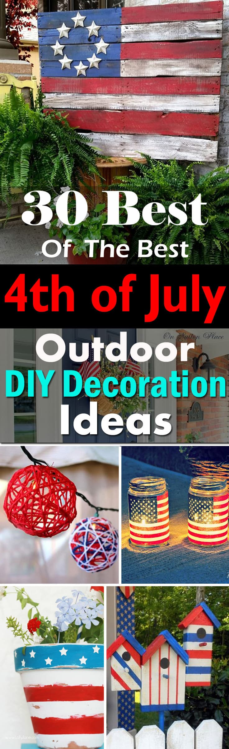 Add the combination of Red, White, and Blue perfectly to your 4th of July Decorations with these DIY ideas!