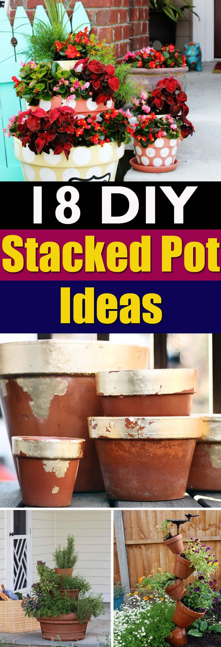 These space saving DIY Stacked Pot Ideas are perfect for any kind of space. Check out!