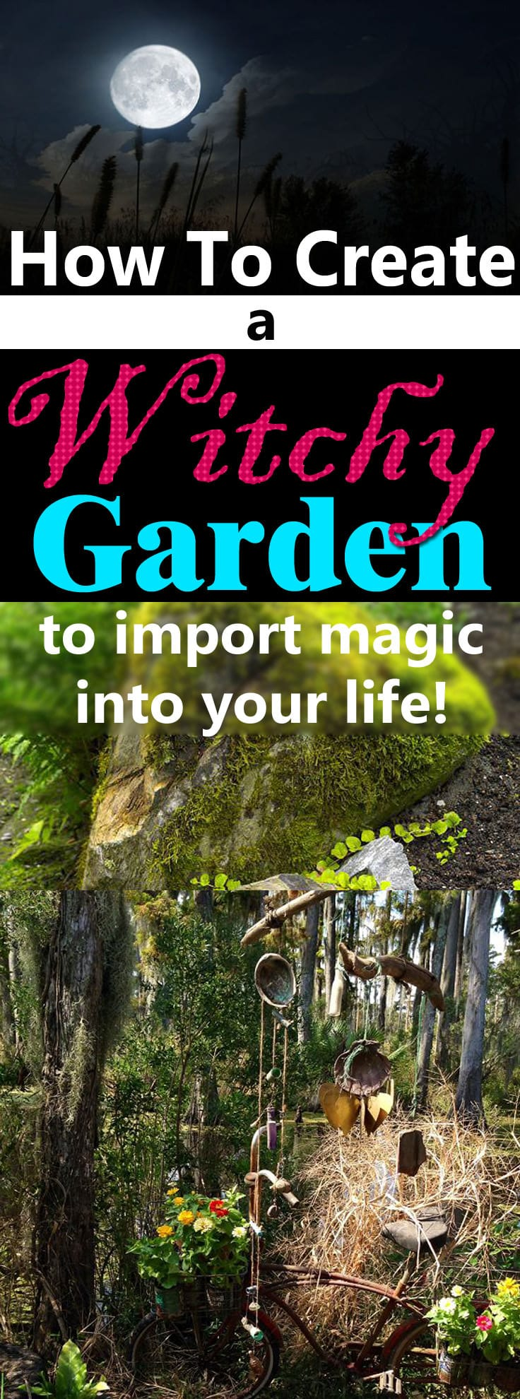 If you believe in magic, support mystical theories and consider yourself a spiritual person--Learn how to create a Witch's Garden!