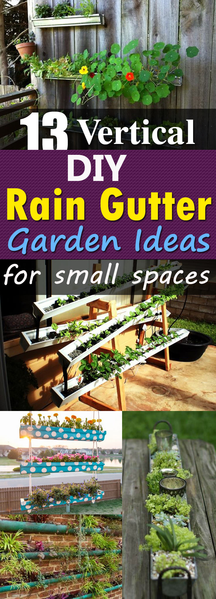 13 DIY Gutter Garden Ideas to grow plants vertically. Perfect for small spaces, you can also use them to create privacy or for decoration!