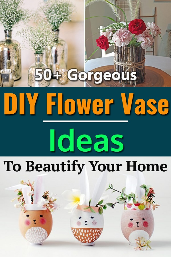 Instead of buying, DIY your own gorgeous flower vases with the help of these tutorials and beautify your home.